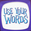 game Use Your Words
