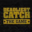 game Deadliest Catch: The Game