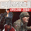 Wolfenstein II: The New Colossus - Episode Zero