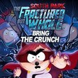 game South Park: The Fractured But Whole - Bring the Crunch