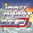 game 100ft Robot Golf