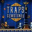 game Traps n' Gemstones