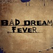 game Bad Dream: Fever