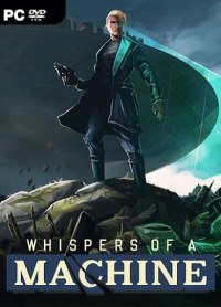 Whispers of a Machine [PC]