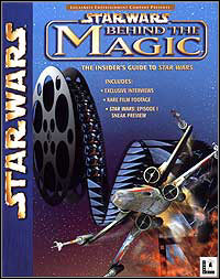 Star Wars: Behind the Magic [PC]