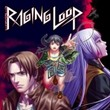 game Raging Loop