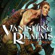 game Vanishing Realms: Rite of Steel