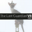 game The Last Guardian VR Demo