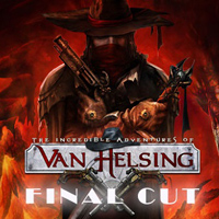 The Incredible Adventures of Van Helsing: Final Cut [PC]