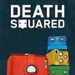 game Death Squared