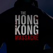 game The Hong Kong Massacre