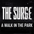 game The Surge: A Walk in the Park