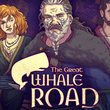 game The Great Whale Road