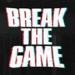 game Break the Game