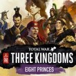game Total War: Three Kingdoms - Eight Princes
