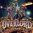 game Overlord: Fellowship of Evil