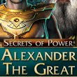 game Secrets of Power: Alexander The Great