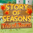 game Story of Seasons: Trio of Towns