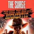 The Surge: The Good, the Bad and the Augmented