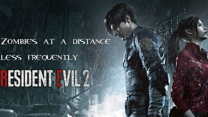 Resident Evil 2 mod Zombies at a distance less frequently v1.0.1