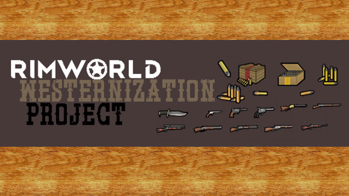RimWorld GAME MOD Rimworld Westernization Project and Steam