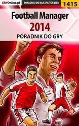 Poradnik Football Manager 2014