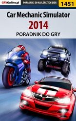 Poradnik Car Mechanic Simulator 2014