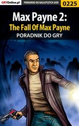 Poradnik Max Payne 2: The Fall Of Max Payne