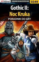 Poradnik Gothic II: Noc Kruka (Gothic II: Night of the Raven)
