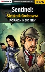 Poradnik Sentinel: Stra�nik Grobowca (Sentinel: Descendants in Time)