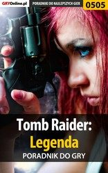 Poradnik Tomb Raider: Legenda (Tomb Raider: Legend)