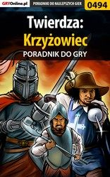 Poradnik Twierdza: Krzy�owiec (Stronghold: Crusader)