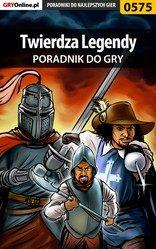 Poradnik Twierdza Legendy (Stronghold Legends)