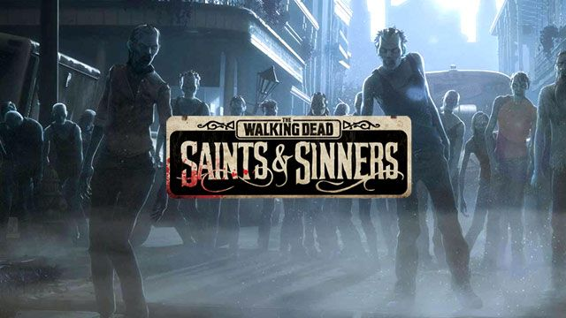 The Walking Dead: Saints & Sinners - Action