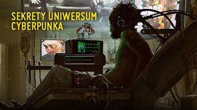Uniwersum Cyberpunka 2077 bez tajemnic
