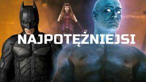 Wybieramy najpotężniejszych superbohaterów