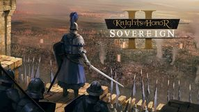 Knights of Honor II: Sovereign - Strategiczne