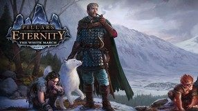 Pillars of Eternity: The White March Part I