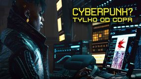 Cyberpunk 2077 jest hitem, bo robi go CDPR