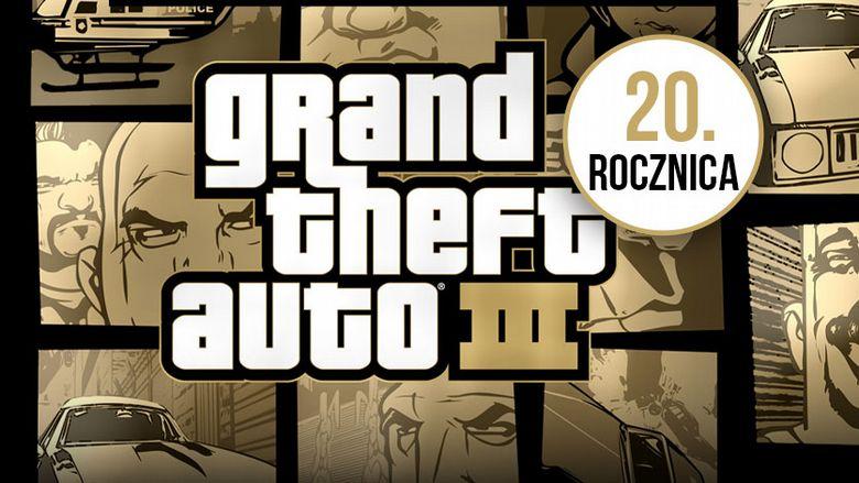 GTA 3 kończy dziś 20 lat