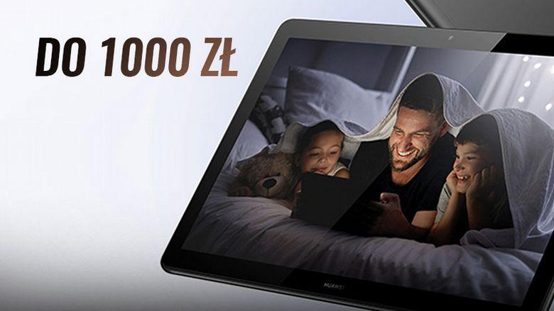 Tablet do 1000 zł na 2021 rok | Ranking TOP 6
