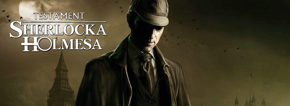 Testament Sherlocka Holmesa - poradnik do gry