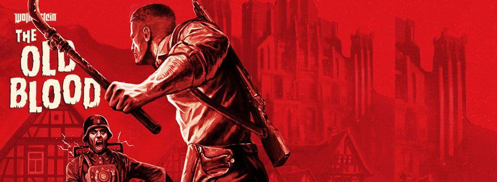 Wolfenstein: The Old Blood - poradnik do gry