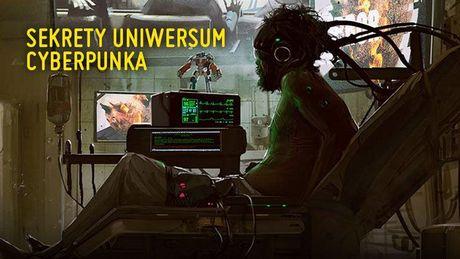 Uniwersum Cyberpunka 2077 bez tajemnic - poznaj sekrety Night City
