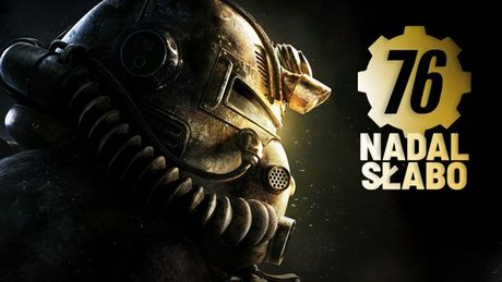 Fallout 76 pół roku później – trochę lepiej, ale to wciąż pustkowie