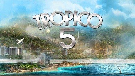 Tropico 5 w 10 prostych krokach