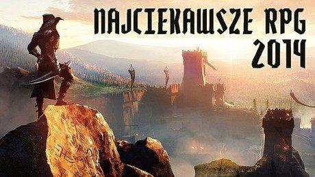 Najciekawsze gry RPG, które pojawią się w 2014 roku - część I