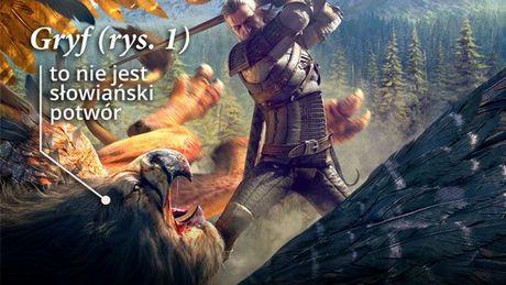Słowiański wiedźmin i niesłowiańskie potwory, czyli monstrów opisanie
