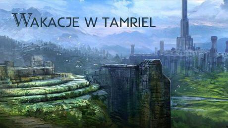 6 miejsc w Tamriel, które warto odwiedzić, czekając na TES 6