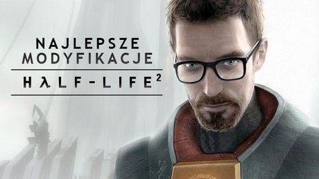 Najlepsze mody do gry Half-Life 2 - obowiązkowy zestaw dla fanów Gordona Freemana